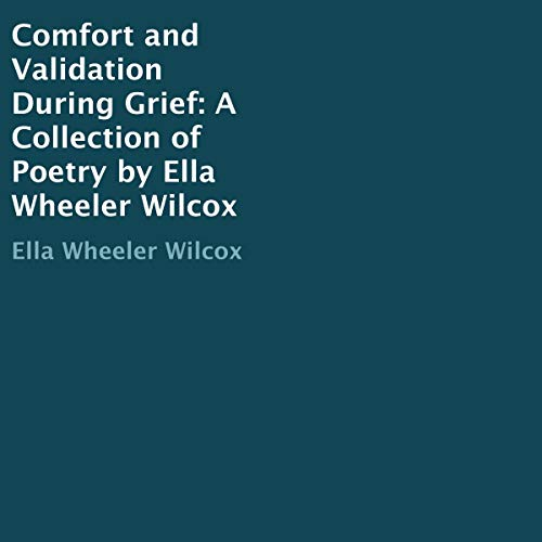 Comfort and Validation During Grief audiobook cover art