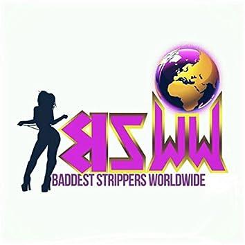 Work (Baddest Strippers Worldwide Anthem)
