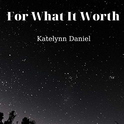 For What It Worth
