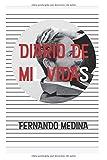DIARIO DE MI(L) VIDA(S)