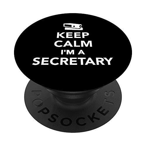 Cálmese, soy una secretaria. PopSockets Agarre y Soporte para Teléfonos y Tabletas
