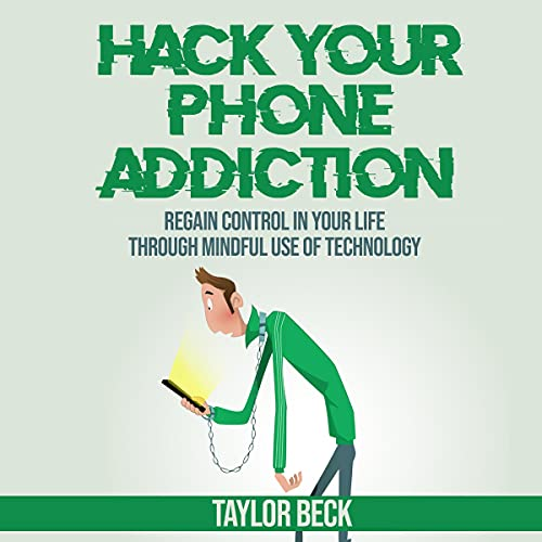 Hack Your Phone Addiction cover art