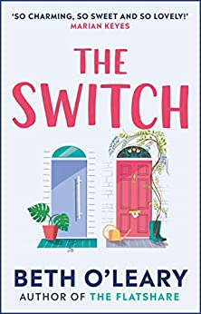 The Switch: the joyful and uplifting Sunday Times bestseller (English Edition) par [Beth O'Leary]