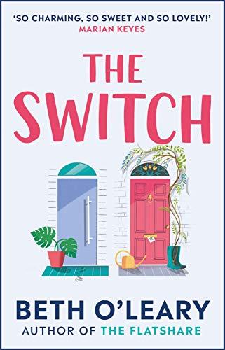 The Switch: the joyful and uplifting Sunday Times bestseller eBook: O'Leary, Beth: Amazon.co.uk: Kindle Store