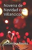 Novena de Navidad con Villancicos: Colombia