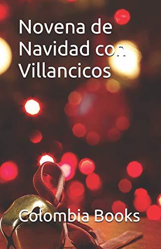 Novena de Navidad con Villancicos: Colombia (Spanish Edition)