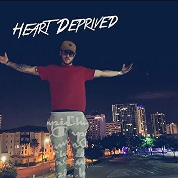 Heart Deprived