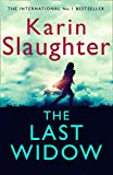 The Last Widow: A Novel (Will Trent Series, Band 9)