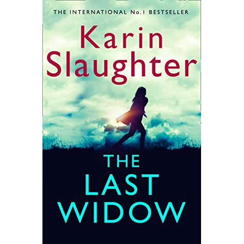 The Last Widow: A gripping suspense crime thriller from the No. 1 Sunday Times fiction best seller (The Will Trent Series, Book 9)