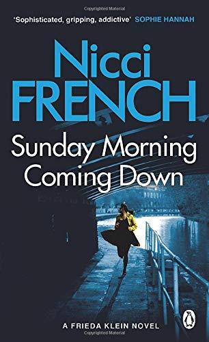 Sunday Morning Coming Down: A Frieda Klein Novel (7): 07