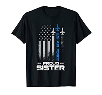 Proud Sister U.S Air Force Stars Air Force Family Gift T-Shirt