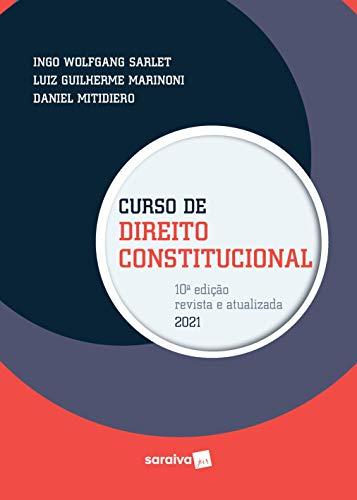 Curso de Direito Constitucional - 10ª Edição 2021