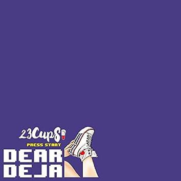 Dear Deja