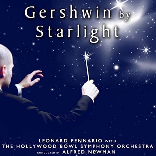 Leonard Pennario & Hollywood Bowl Symphony Orchestra conducted by Alfred Newman
