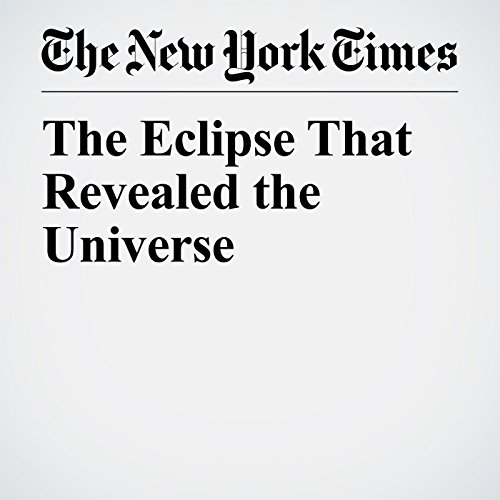 The Eclipse That Revealed the Universe copertina