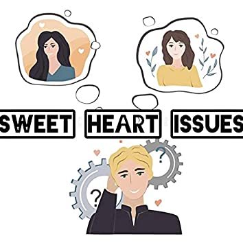 Sweetheart Issues