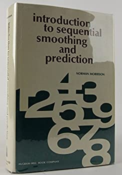 Hardcover Introduction to Sequential Smoothing and Prediction Book