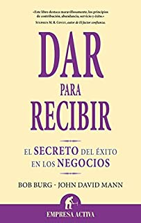 Dar para recibir (Narrativa empresarial) (Spanish Edition)
