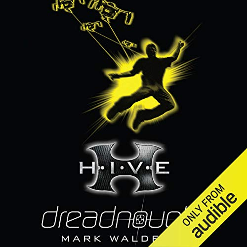 H.I.V.E. - Dreadnought                   By:                                                                                                                                 Mark Walden                               Narrated by:                                                                                                                                 Richard Coyle                      Length: 6 hrs and 44 mins     75 ratings     Overall 4.7