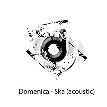 Ska (Acoustic Version)