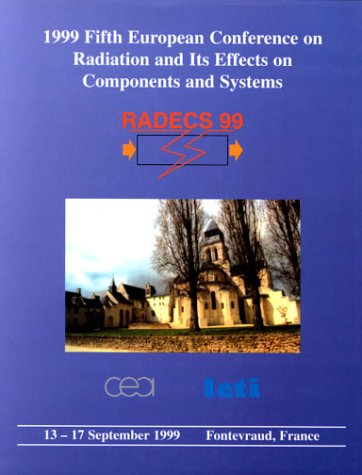 Download Fifth European Conference on Radiation & Its Effects on Components & Syste MS Proceedings: 1999 0780357264