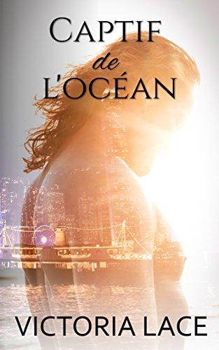 Captif Locean Victoria Lace Ebook