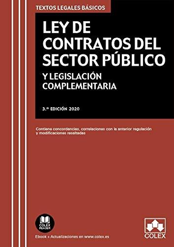 Ley de Contratos del Sector Público: Texto legal básico con modificaciones, concordancias y equivalencias con la normativa anterior: 1 (TEXTOS LEGALES BASICOS)