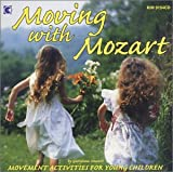 Moving With Mozart: Movement Activities for Young Children