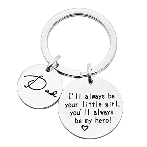 Father Key Chain for Papa Keychain Dad I'll Always be Your Little Girl...