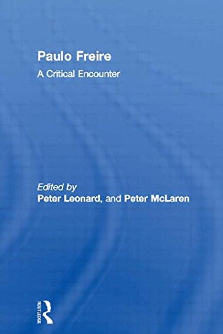 準備ができて市の中心部上流のPaulo Freire: A Critical Encounter (Political Science/Sociology)