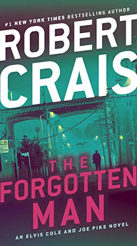 The Forgotten Man: An Elvis Cole and Joe Pike Novel (English Edition)