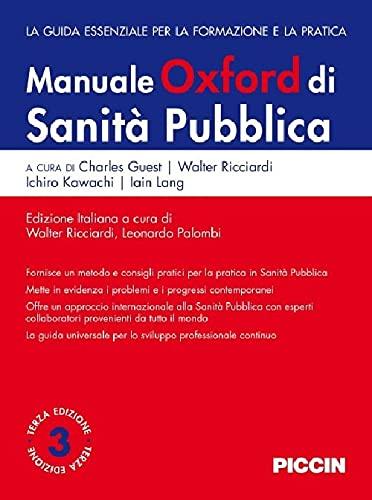 Manuale Oxford di sanità pubblica. La guida essenziale per la formazione e la pratica