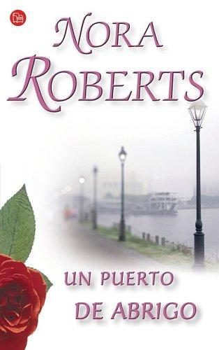 Puerto de abrigo, un (Romantica (punto Lectura))