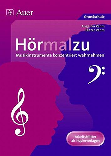 Hörmalzu: Musikinstrumente konzentriert wahrnehmen (1. bis 4. Klasse): Arbeitsblätter als Kopiervorlagen zur Wahrnehmungs- und Konzentrationsschulung in der Grundschule
