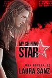 My shining Star...