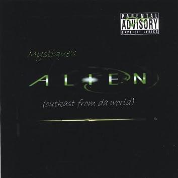 Alien (Outkast From Da World)
