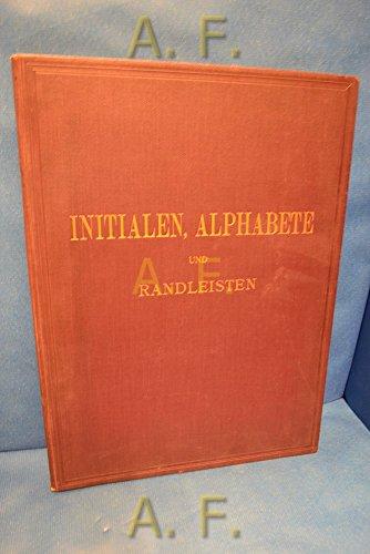 Initialen, Alphabete und Randleisten Verschiedener Kunstepoche. k.k. Österr. Museum für Kunst und Industrie.