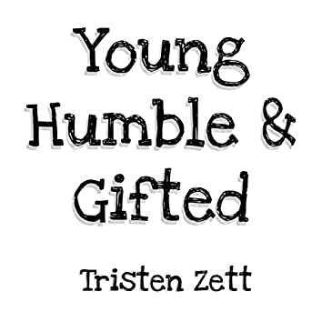 Young Humble & Gifted