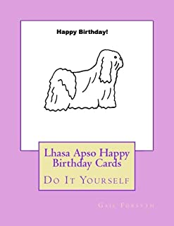 Lhasa Apso Happy Birthday Cards: Do It Yourself