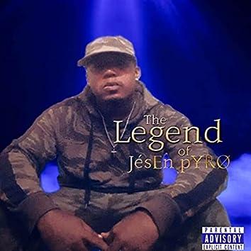 The Legend of Jésen Pyro