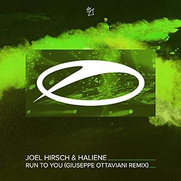 Run To You (Giuseppe Ottaviani Remix)