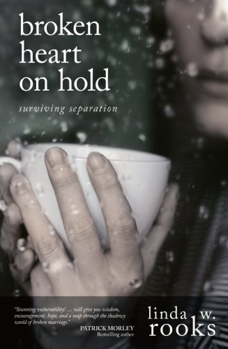 Compare Textbook Prices for Broken Heart on Hold: Surviving Separation New Edition ISBN 8601416912035 by Rooks, Linda