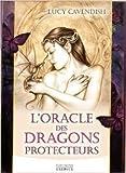 L'oracle des dragons protecteurs de Lucy Cavendish,Catherine Vaudrey (Traduction) ( 14 juin 2014 ) - Exergue (14 juin 2014) - 14/06/2014