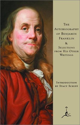 The Autobiography of Benjamin Franklin: & Selections from His Other Writings (Modern Library)の詳細を見る