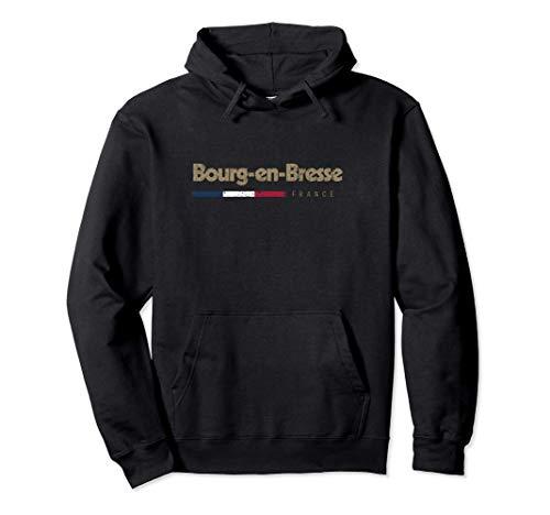 Jaime Bourg-en-Bresse Nom de Ville en France Sweat à Capuche