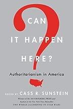 Can It Happen Here?: Authoritarianism in America