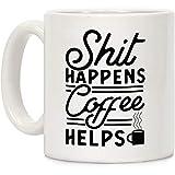 La mierda sucede que el café ayuda a la taza de café de cerámica blanca de 11 onzas