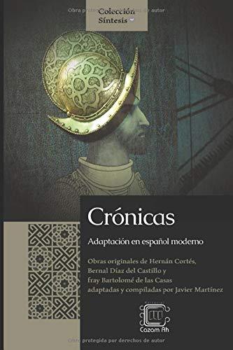 Crónicas: Adaptación en español moderno (Colección Síntesis)