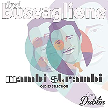 Oldies Selection: Mambi Strambi