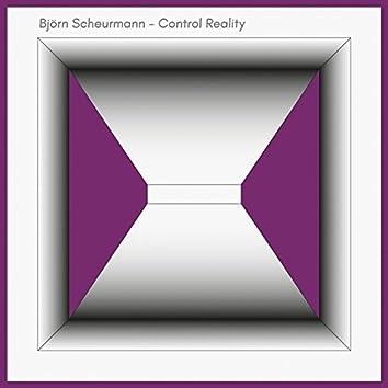 Control Reality